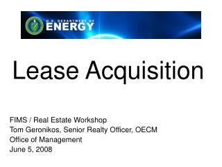 Lease Acquisition