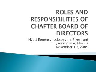 ROLES AND RESPONSIBILITIES OF CHAPTER BOARD OF DIRECTORS