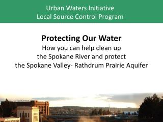 Urban Waters Initiative Local Source Control Program