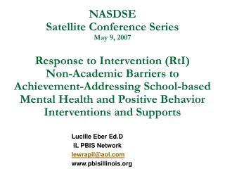 Lucille Eber Ed.D  IL PBIS Network lewrapil@aol pbisillinois