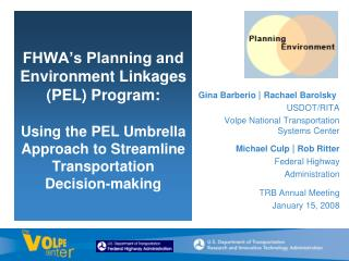 Gina Barberio  |  Rachael Barolsky USDOT/RITA Volpe National Transportation Systems Center