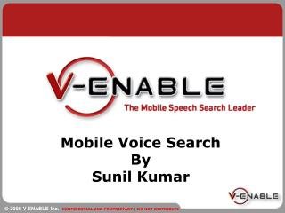 Mobile Voice Search By Sunil Kumar