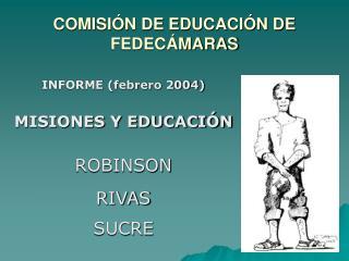 COMISIÓN DE EDUCACIÓN DE FEDECÁMARAS
