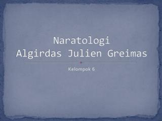 Naratologi Algirdas Julien Greimas