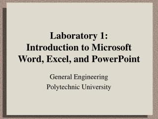 Laboratory 1: Introduction to Microsoft Word, Excel, and PowerPoint