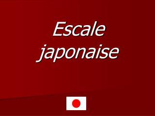 Escale japonaise