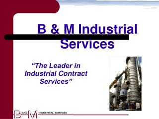 B & M Industrial Services