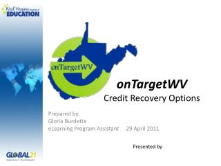 onTargetWV Credit Recovery Options