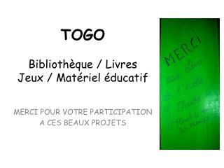 Bibliothèque / Livres Jeux / Matériel éducatif