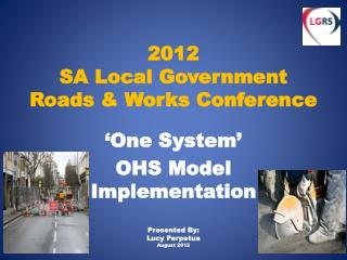 2012  SA Local Government  Roads & Works Conference