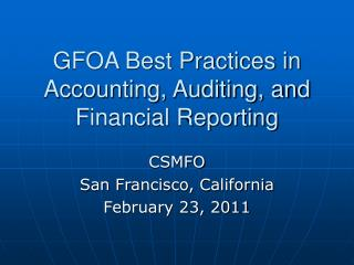 GFOA Best Practices in Accounting, Auditing, and Financial Reporting