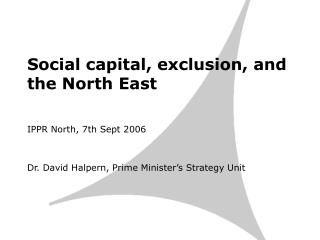 Social capital, exclusion, and the North East