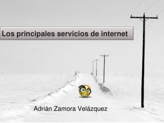 Los principales servicios de internet