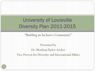 University of Louisville Diversity Plan 2011-2015
