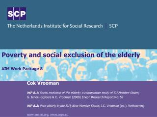Poverty and social exclusion of the elderly  AIM Work Package 8