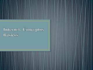 Internet: Conceptos B�sicos