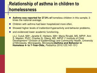 Relationship of asthma in children to homelessness