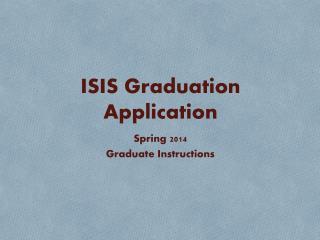 ISIS Graduation Application