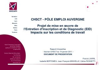 Rapport d'expertise    - réunion CHSCT du 14 janvier 2011 – DOCUMENT DE PRESENTATION