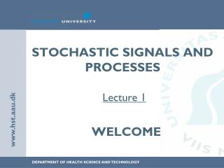 Stochastic signals and processes