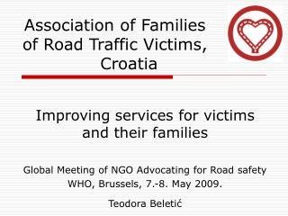 Association of Families of Road Traffic Victims,                        Croatia