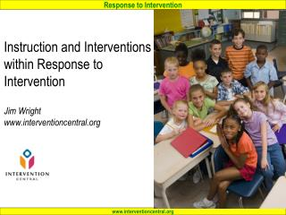 Instruction and Interventions within Response to Intervention  Jim Wright interventioncentral