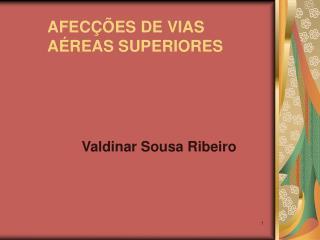 AFEC��ES DE VIAS A�REAS SUPERIORES