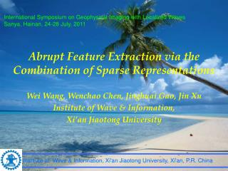 Abrupt Feature Extraction via the Combination of Sparse Representations