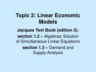 Topic 2: Linear Economic Models
