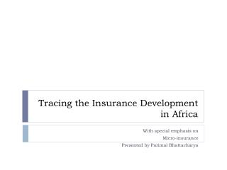 Tracing the Insurance Development in Africa