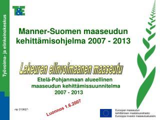 Manner-Suomen maaseudun kehittämisohjelma 2007 - 2013