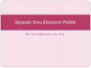 Sejarah Ilmu Ekonomi Politik
