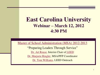 East Carolina University Webinar – March 12, 2012 4:30 PM