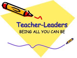 Teacher-Leaders