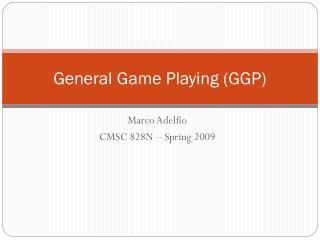 General Game Playing (GGP)