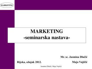 MARKETING -seminarska nastava-