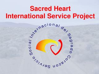 Sacred Heart  International Service Project