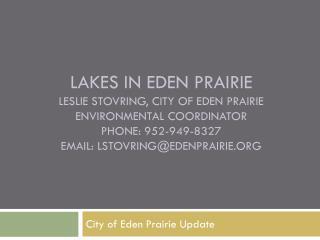 City of Eden Prairie Update
