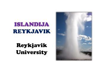 ISLANDIJA  REYKJAVIK Reykjavik University