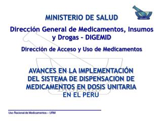 Dirección General de Medicamentos, Insumos y Drogas – DIGEMID