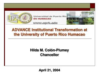 ADVANCE Institutional Transformation at the University of Puerto Rico Humacao