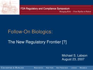 Follow-On Biologics: