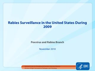 Rabies Surveillance in the United States During 2009