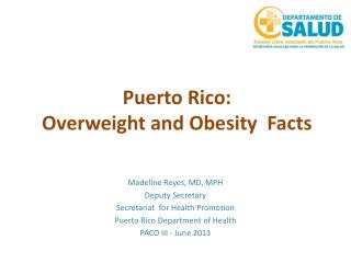 Puerto  Rico:  Overweight  and  Obesity Facts