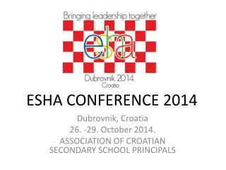 ESHA CONFERENCE 2014