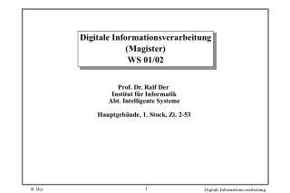 Digitale Informationsverarbeitung (Magister) WS 0 1 /0 2