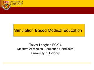 Simulation Based Medical Education
