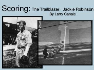 The Trailblazer:  Jackie Robinson By Larry  Canale