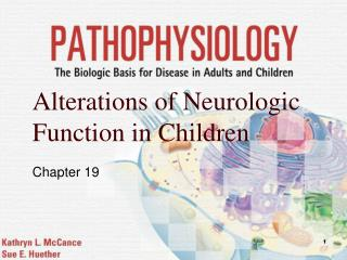 Alterations of Neurologic Function in Children