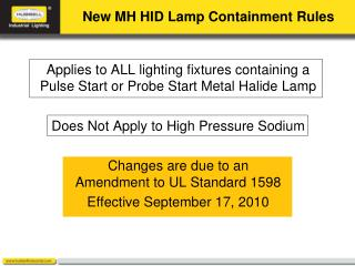 New MH HID Lamp Containment Rules
